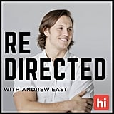 Redirected With Andrew East
