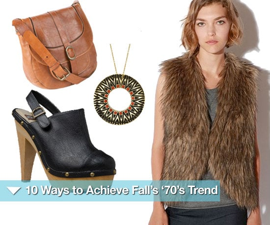 How to Get the '70s Trend For Fall 2010