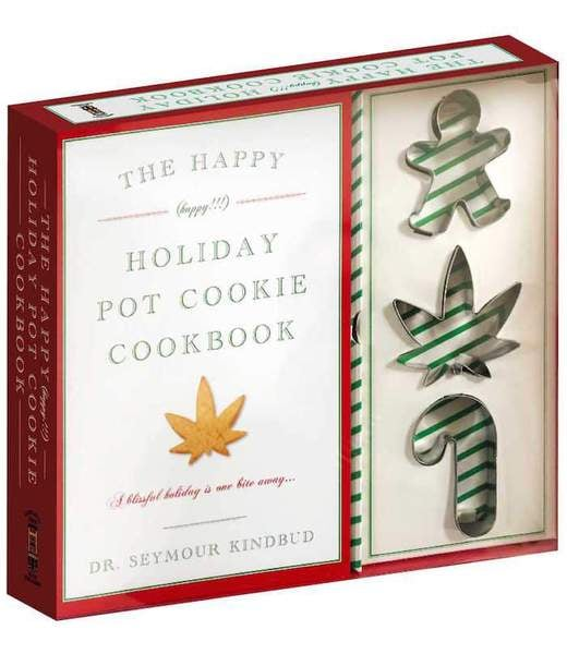 The Happy Holiday Pot Cookie Cookbook