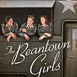 The Beantown Girls by Jane Healey