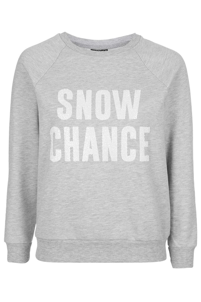 Snow Chance Sweater ($30)