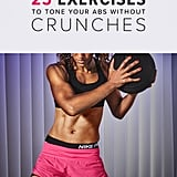 Ways to Tone Abs and Stomach Without Crunches