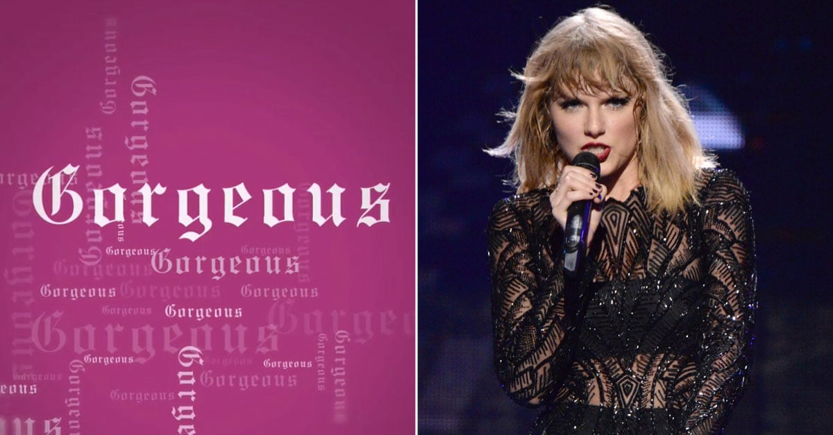 taylor swift quotgorgeousquot lyrics popsugar entertainment