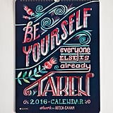Day, Month, Cheer 2016 Wall Calendar ($14, originally $20)