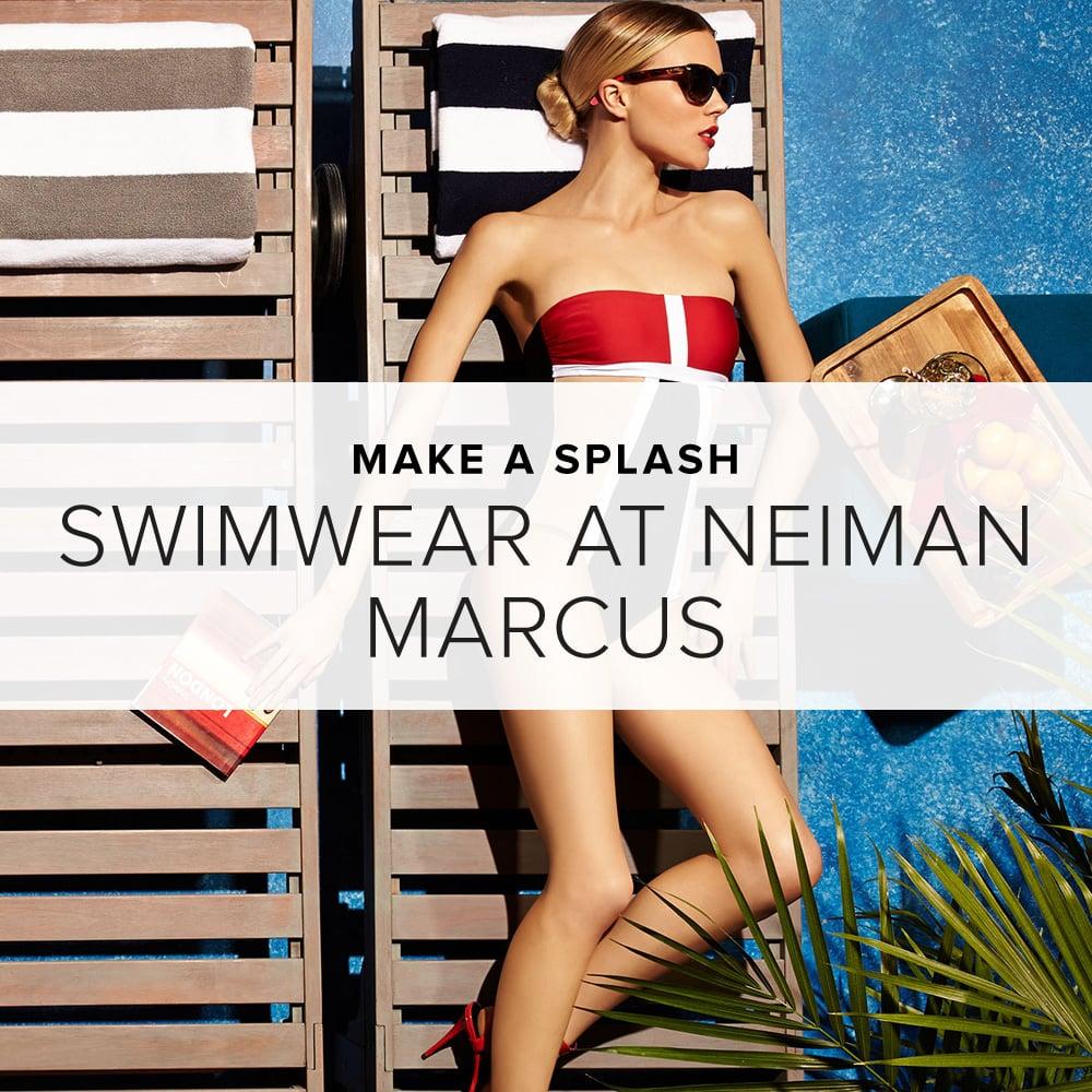 Dive into neiman marcus 39 s swimwear shop for Neiman marcus affiliate program