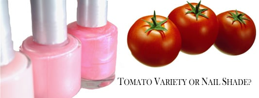 Quiz: Tomato or Nail Polish?
