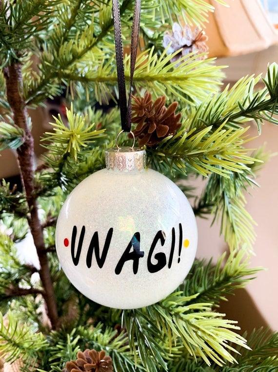 """""""Unagi!"""" Friends TV Show Ornament"""