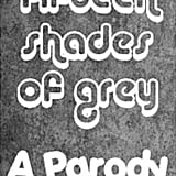 Fifteen Shades of Grey