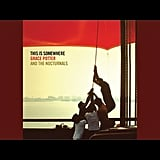 """Apologies"" by Grace Potter and the Nocturnals"