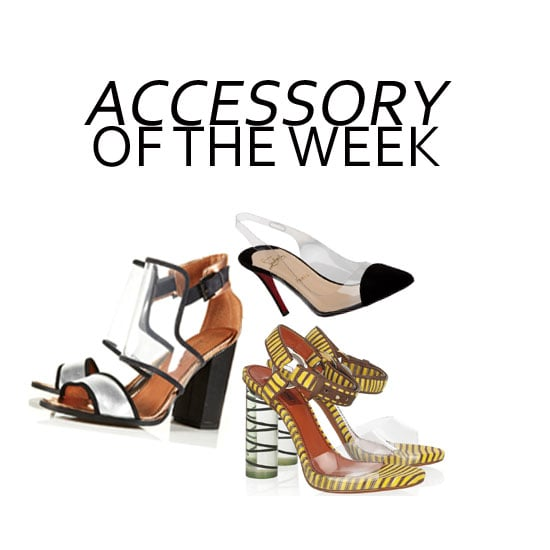 Accessory Of The Week: See Our Top Five Perspex Heels