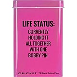 Cricket Life Status Hair Tin