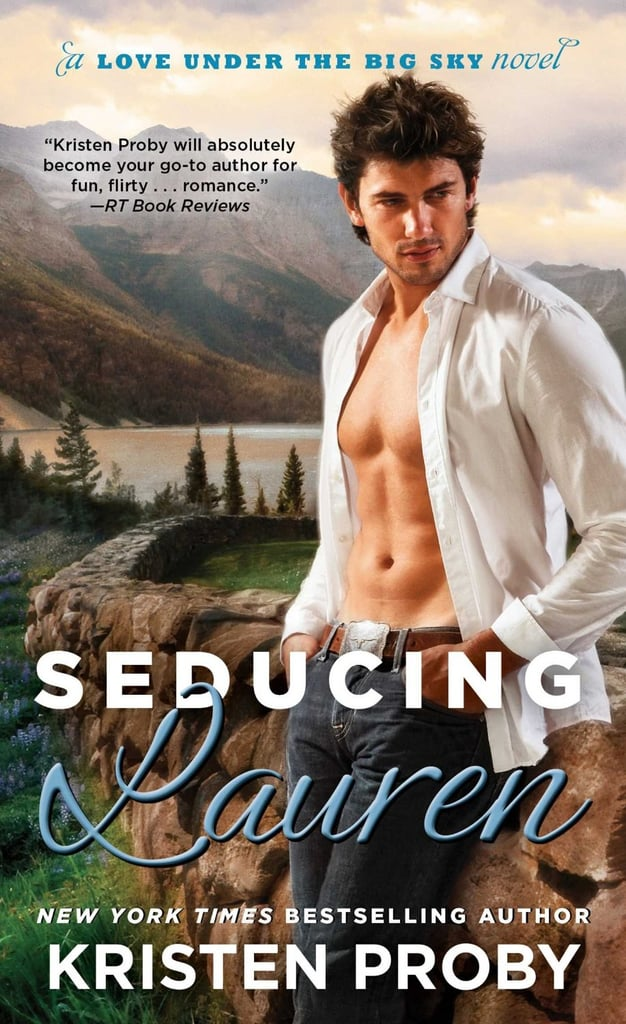 Seducing Lauren (Love Under the Big Sky)