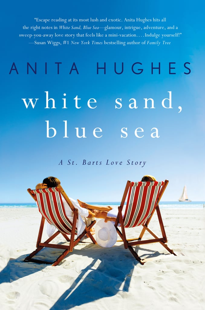 White Sand, Blue Sea by Anita Hughes