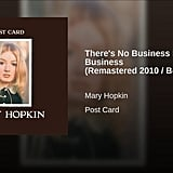"""There's No Business Like Show Business"" by Mary Hopkin"