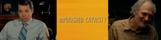 Movie Preview: Diminished Capacity