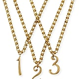 """""""1"""" and """"3"""" Lulu Frost Plaza Number necklaces ($300 each)"""