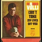 """Can't Take My Eyes Off You"" by Frankie Valli"