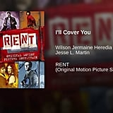 """I'll Cover You"" From Rent"