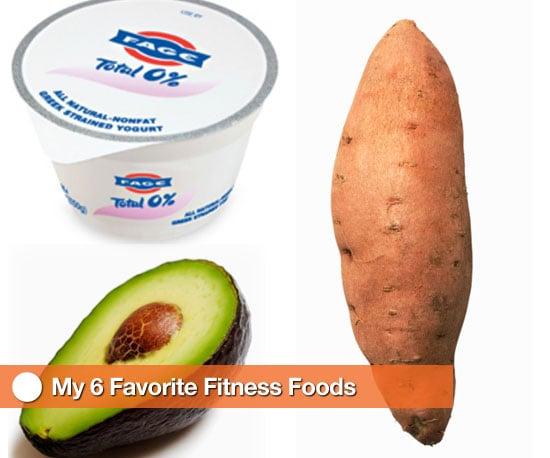 My 6 Favorite Fitness Foods