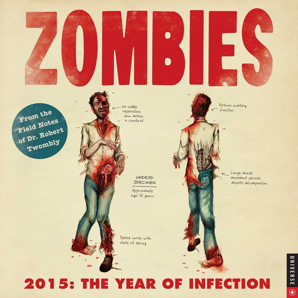 Zombies 2015 Wall Calendar ($13)