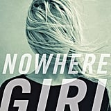 Nowhere Girl by Susan Strecker, March 1
