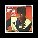 """""""No Te Vayas"""" by Antony Santos"""