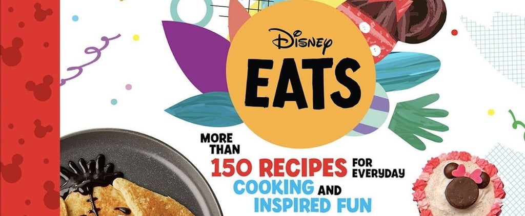Disney Eats Cookbook Recipes