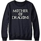 Mother of Dragons Pullover Sweatshirt