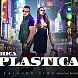 """Chica Plástica"" by Xavier"