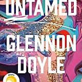 April 2020 —Untamed by Glennon Doyle