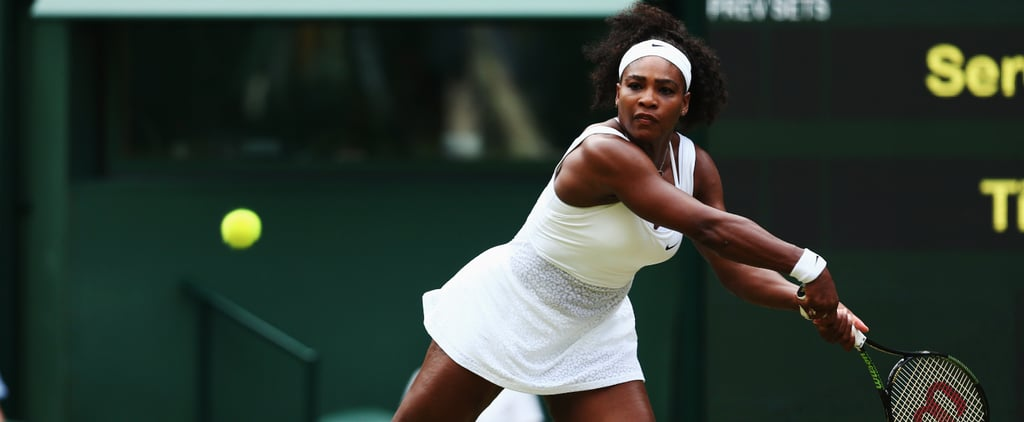 7 Reasons Serena Williams Is Our Favorite Tennis Player