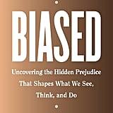 Biased by Jennifer L. Eberhardt