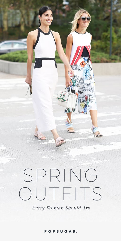 Spring Outfits Every Woman Should Try