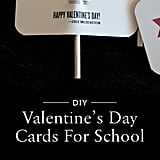 DIY Printable School Valentine's Day Cards For Kids