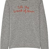 """Net-a-Porter's collaboration with Lingua Franca delivered these adorably clever sweaters ($360) embroidered with '90s hip-hop lyrics. You'll want the whole collection."" — HWM"