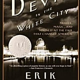 The Devil in the White City by Eric Larson