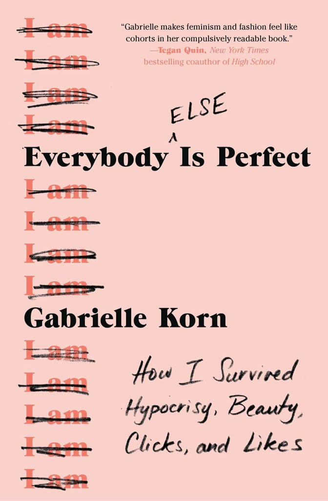 Everybody Else Is Perfect by Gabrielle Korn