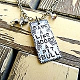 Save a Life Adopt a Pit Bull Necklace ($25)