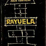 Rayuela by Julio Cortazar