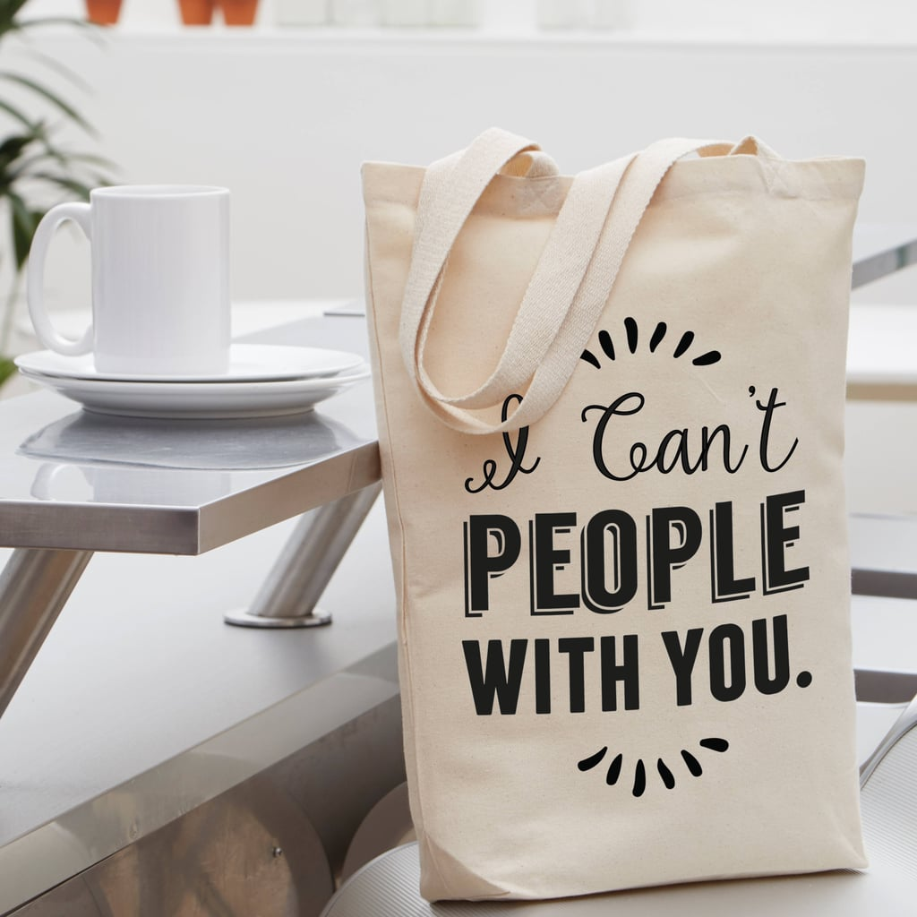 Funny Introvert Tote ($30)
