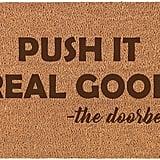 Push It Real Good — the Doorbell Doormat