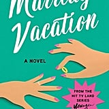 Marriage Vacation by Pauline Turner Brooks