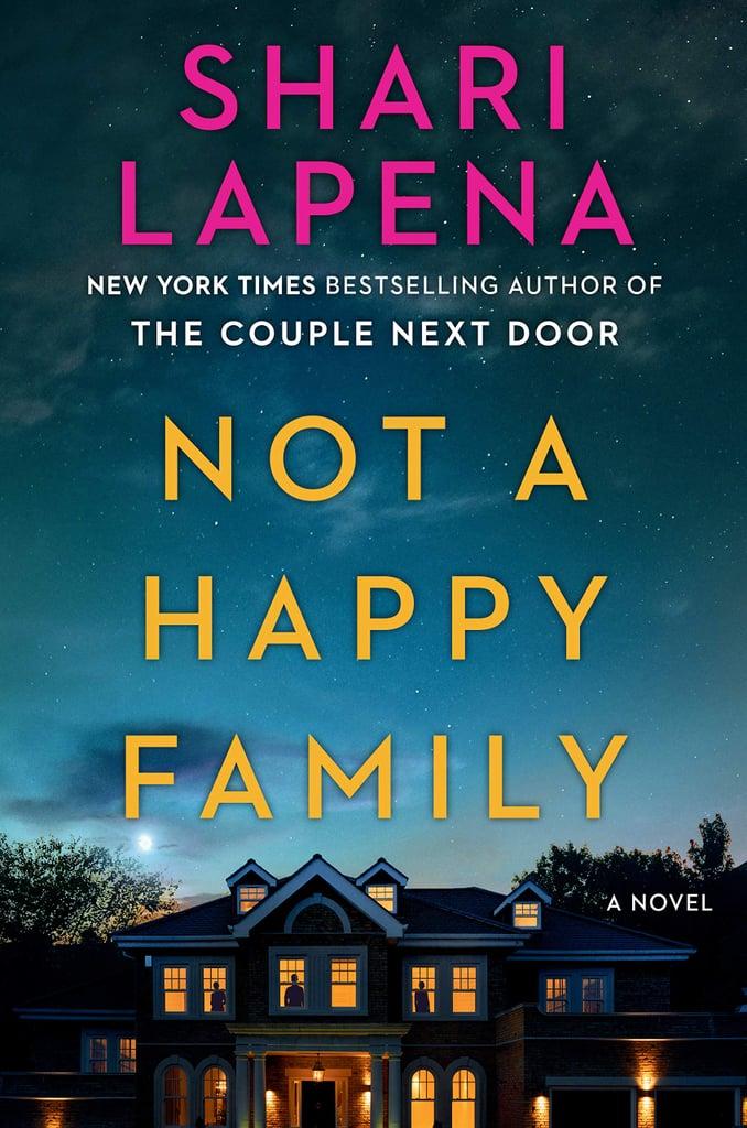 Not a Happy Family by Shari Lapena