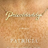 Priestdaddy by Patricia Lockwood