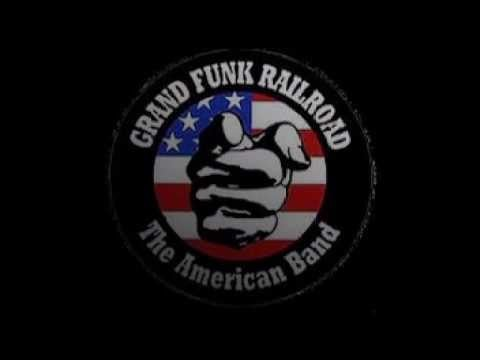 """We're an American Band"" by Grand Funk Railroad"