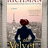 For the Friend Who Is Paris Obsessed: The Velvet Hours by Alyson Richman