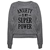 Anxiety Sweatshirt