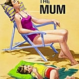 The Mum Ladybird Book