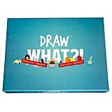Draw What?!