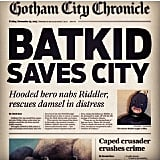 Extra, extra, read all about it! Source: Facebook user Batkid Photo Project
